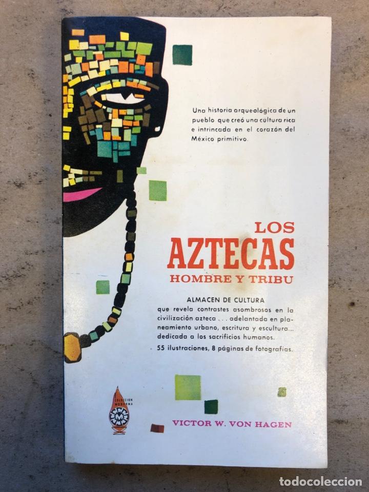 LOS AZTECAS (HOMBRE Y TRIBU). VICTOR W. VON HAGEN. EDITORIAL DIANA 1966. (Libros de Segunda Mano - Ciencias, Manuales y Oficios - Arqueología)