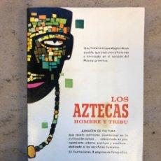 Libros de segunda mano: LOS AZTECAS (HOMBRE Y TRIBU). VICTOR W. VON HAGEN. EDITORIAL DIANA 1966.. Lote 151476600
