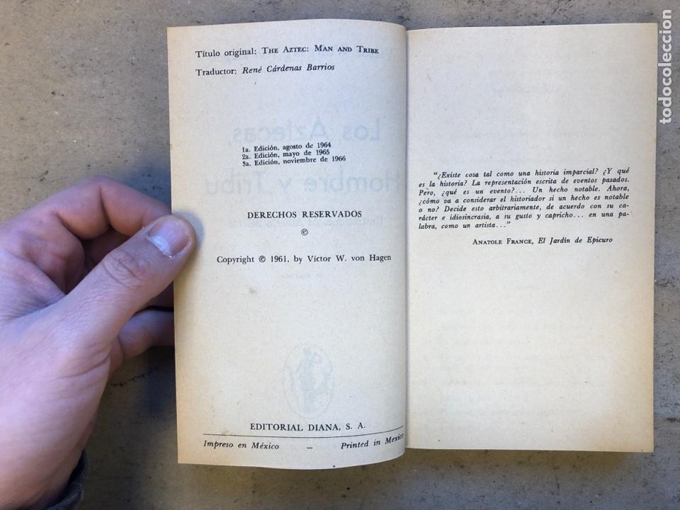 Libros de segunda mano: LOS AZTECAS (HOMBRE Y TRIBU). VICTOR W. VON HAGEN. EDITORIAL DIANA 1966. - Foto 3 - 151476600