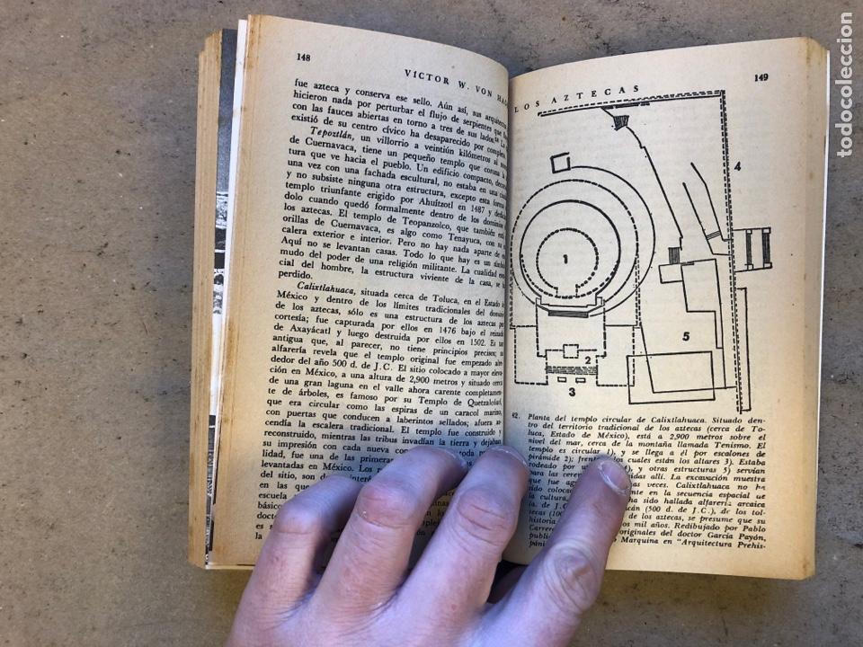 Libros de segunda mano: LOS AZTECAS (HOMBRE Y TRIBU). VICTOR W. VON HAGEN. EDITORIAL DIANA 1966. - Foto 6 - 151476600