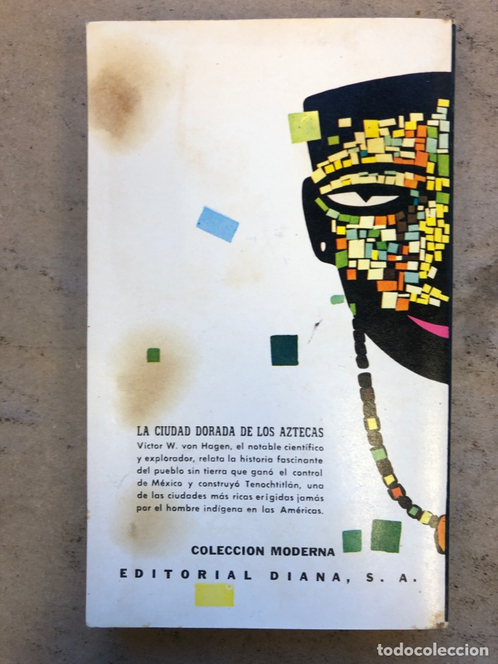 Libros de segunda mano: LOS AZTECAS (HOMBRE Y TRIBU). VICTOR W. VON HAGEN. EDITORIAL DIANA 1966. - Foto 8 - 151476600