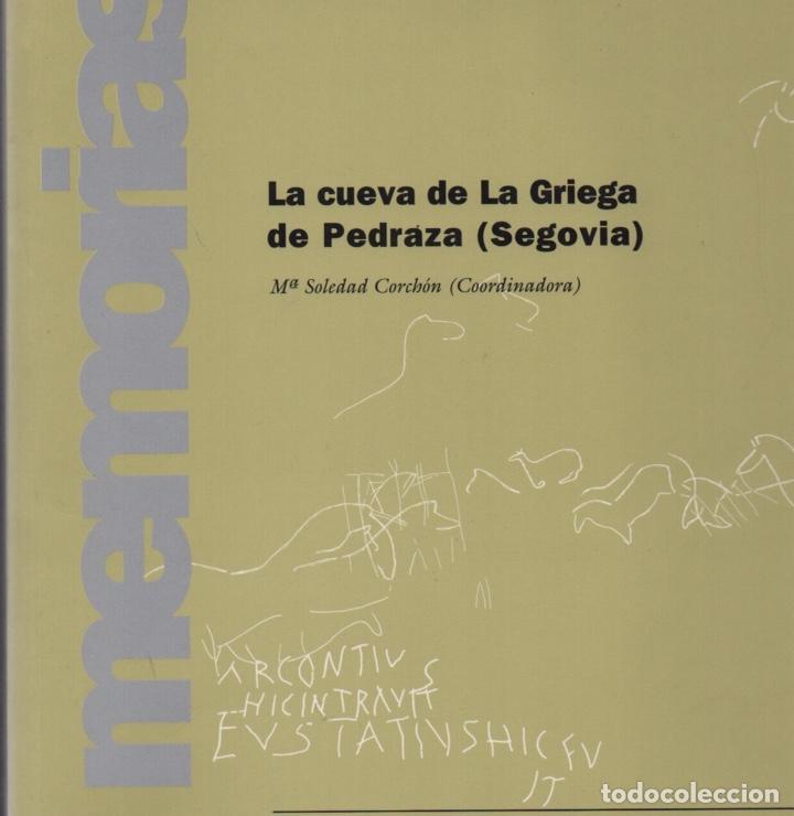 LA CUEVA DE LA GRIEGA DE PEDRAZA (SEGOVIA) (Libros de Segunda Mano - Ciencias, Manuales y Oficios - Arqueología)
