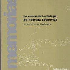 Libros de segunda mano: LA CUEVA DE LA GRIEGA DE PEDRAZA (SEGOVIA). Lote 151537770