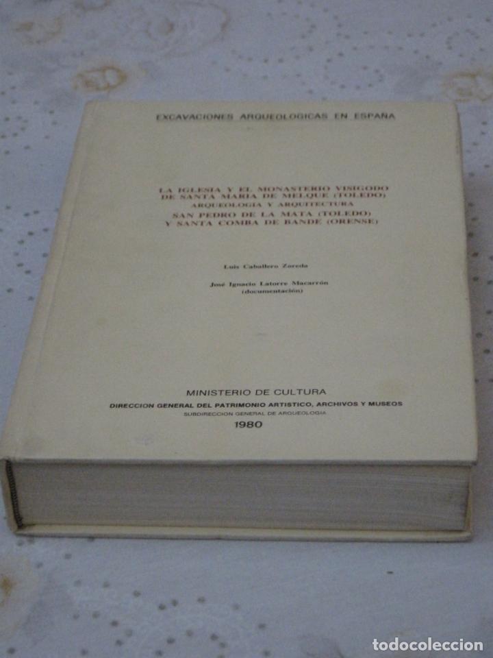 EXCAVACIONES ARQUEOLOGICAS EN ESPAÑA - STA. MARIA MELQUE (TOLEDO)SAN PEDRO MATA Y STA.COMBA-ORENSE. (Libros de Segunda Mano - Ciencias, Manuales y Oficios - Arqueología)