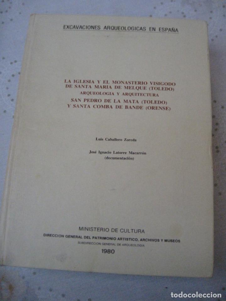 Libros de segunda mano: EXCAVACIONES ARQUEOLOGICAS EN ESPAÑA - STA. MARIA MELQUE (TOLEDO)SAN PEDRO MATA Y STA.COMBA-ORENSE. - Foto 2 - 151545422