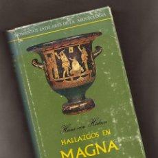 Libros de segunda mano: HALLAZGOS EN MAGNA GRECIA - HANS VON HÜLSEN – TAURUS, 1966. Lote 151848470