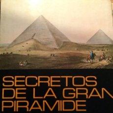 Libros de segunda mano: SECRETOS DE LA GRAN PIRÁMIDE, DE PETER TOMPKINS. Lote 151954190