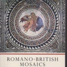 Libros de segunda mano: ROMANO-BRITISH MOSAICS. Lote 152039573