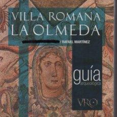 Libros de segunda mano: LA OLMEDA VILLA ROMANA GUÍA ARQUEOLÓGICA. Lote 152043382