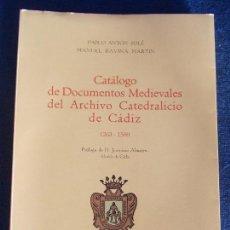 Libros de segunda mano: CATALOGO DE DOCUMENTOS MEDIAVALES DEL ARCHIVO CATEDRALICIO DE CÁDIZ 1263-1500 1075. Lote 152282134