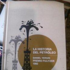 Libros de segunda mano: LA HISTORIA DEL PETRÓLEO, DANIEL YERGIN PREMIO PULITZER 1992, CEPSA. Lote 152273606