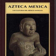 Libros de segunda mano: AZTECA MEXICA. Lote 152607852