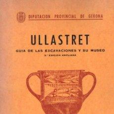 Libros de segunda mano: OLIVA PRAT : ULLASTRET (1970). Lote 152681970
