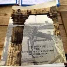 Libros de segunda mano: VI CONGRESO DE ESTUDIOS EXTREMEÑOS ARQUEOLOGÍA. 1979. PINTURAS ESQUEMÁTICAS INÉDITAS. Lote 153049402