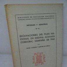 Libros de segunda mano: EXCAVACIONES DEL PLAN NACIONAL EN MEDINA AZAHARA, CAMPAÑA 1943, RAFAEL CASTEJÓN, MADRID, 1945. Lote 153109670