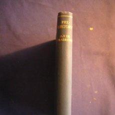 Libros de segunda mano: A. VAYSON DE PRADENNE: - PREHISTORY - (LONDON, 1940). Lote 153681022