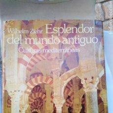 Libros de segunda mano: ESPLENDOR DEL MUNDO ANTIGUO, CULTURAS MEDITERRANEAS. Lote 154433113