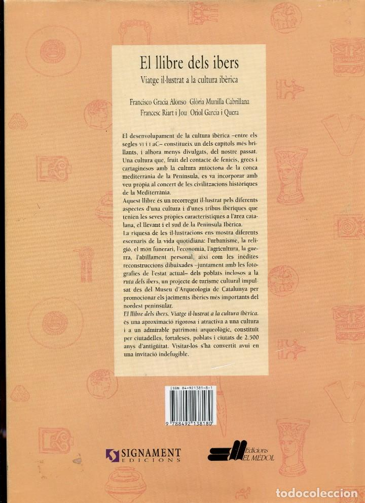 Libros de segunda mano: El llibre dels ibers. Viatge il·lustrat a la cultura ibèrica. Ed. El Mèdol 2000. tapa dura - Foto 2 - 156497126