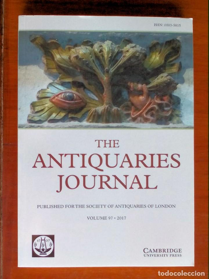 THE ANTIQUARIES JOURNAL (Libros de Segunda Mano - Ciencias, Manuales y Oficios - Arqueología)