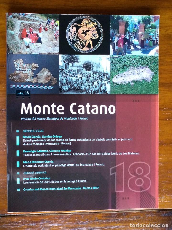 MONTE CATANO. REVISTA DEL MUSEU MUNICIPAL DE MONTCADA I REIXAC (Libros de Segunda Mano - Ciencias, Manuales y Oficios - Arqueología)