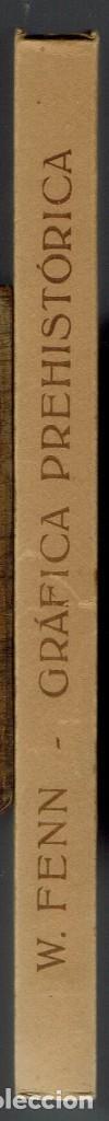 Libros de segunda mano: GRÁFICA PREHISTÓRICA DE ESPAÑA Y EL ORIGEN DE LA CULTURA EUROPEA.W. FENN.DEDICADO. 1950(MENORCA.1.2) - Foto 4 - 156925230