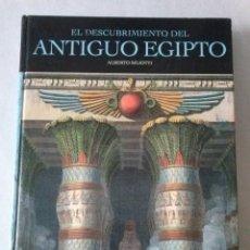 Libros de segunda mano: EL DESCUBRIMIENTO DEL ANTIGUO EGIPTO / ALBERTO SILIOTTI / 2001. EDITORIAL, OPTIMA. Lote 159299718