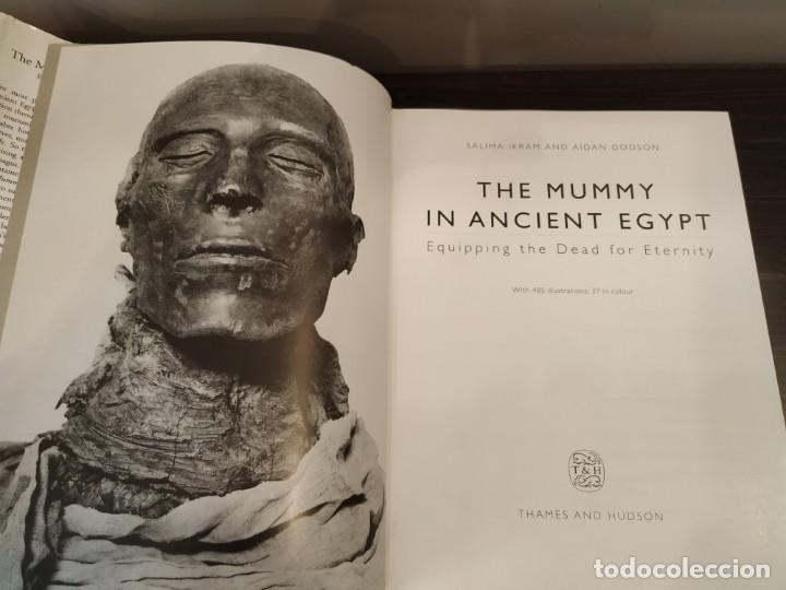 Libros de segunda mano: THE MUMMY IN ANCIENT EGYPT SALIMA IKRAM & AIDAN DODSON - Foto 5 - 159850202
