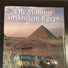 Libros de segunda mano: THE MUMMY IN ANCIENT EGYPT SALIMA IKRAM & AIDAN DODSON. Lote 159850202