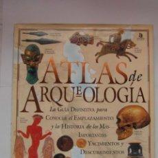 Libros de segunda mano: ATLAS DE ARQUEOLOGIA. MICK ASTON Y TIM TAYLOR. DEBIBL. Lote 162852154