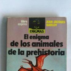 Libros de segunda mano: EL ENIGMA DE LOS ANIMALES DE LA PREHISTORIA. Lote 163447428