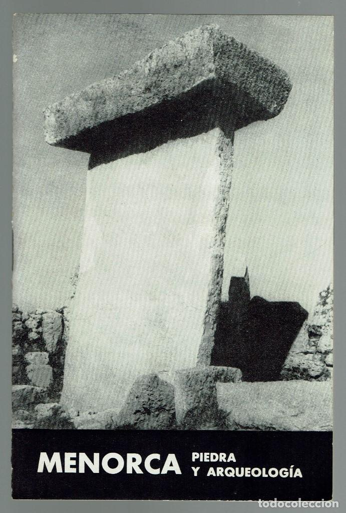 MENORCA PIEDRA Y ARQUEOLOGÍA, Mª LUISA SERRA BELABRE. DEDICADO POR LA AUTORA. AÑO 1964 (MENORCA.3.3) (Libros de Segunda Mano - Ciencias, Manuales y Oficios - Arqueología)
