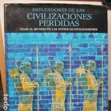 Libros de segunda mano: VIAJE AL MUNDO DE LA ARQUEOLOGÍA (ESPLENDORES DE LAS CIVILIZACIONES PERDIDAS). ED. OPTIMA, 2001. Lote 165239154