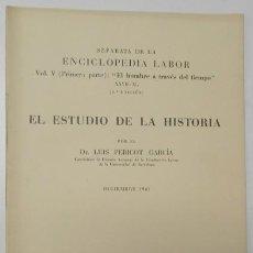 Libri di seconda mano: EL ESTUDIO DE LA HISTORIA - LUIS PERICOT. Lote 165349106