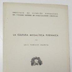 Libri di seconda mano: LA CULTURA MEGALÍTICA PIRENAICA - LUIS PERICOT. Lote 165352422