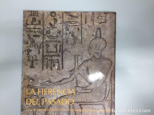 LA HERENCIA DEL PASADO, ULTIMAS ADQUISICIONES DEL M.A.N. 2000-2001 (Libros de Segunda Mano - Ciencias, Manuales y Oficios - Arqueología)