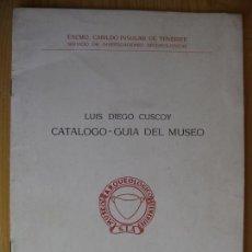 Libros de segunda mano: MUSEO ARQUEOLOGICO DE TENERIFE - LUIS DIEGO CUSCOY - 1958. Lote 165467210
