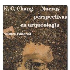 Libros de segunda mano: CHANG (K. C.).– NUEVAS PERSPECTIVAS EN ARQUEOLOGÍA. ALIANZA EDITORIAL, EL LIBRO DE BOLSILLO, 1983. Lote 165918174