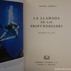 Libri di seconda mano: LMV - LA LLAMADA DE LAS PROFUNDIDADES. EDUARDO ADMETLLA. EDITORIAL JUVENTUD. 1957. PRIMERA EDICION. Lote 165981874