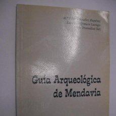 Libros de segunda mano: GUÍA ARQUEOLÓGICA DE MENDAVIA / MIQUÉLEZ ALFRANCA TRAMULLAS ESTELLA CAJA DE AHORROS DE NAVARRA 1994. Lote 166477890