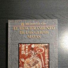 Libros de segunda mano: EL DESCIFRAMIENTO DE LOS GLIFOS MAYAS. Lote 166646122