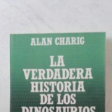 Libros de segunda mano: LA VERDADERA HISTORIA DE LOS DINOSAURIOS. Lote 167074466