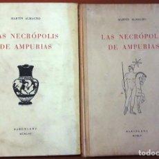 Libros de segunda mano: LAS NECRÓPOLIS DE AMPURIAS 2 VOLS. (MARTÍN ALMAGRO 1953-55) SIN USAR. Lote 167798204
