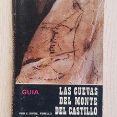 Libros de segunda mano: LAS CUEVAS DEL MONTE DEL CASTILLO (PUENTE VIESGO, SANTANDER) - RIPOLI PERELLO, EDUARDO. Lote 167893778