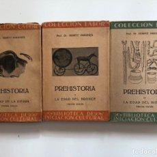 Libros de segunda mano: PREHISTORIA DE MORITZ HOERNES EDITORIAL LABOR 3 TOMOS. Lote 168294544