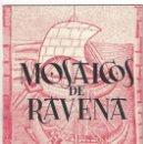 Libros de segunda mano: MOSAICOS DE RÁVENA. CASA DE CULTURA. MURCIA- 1959. Lote 168617348