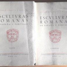 Libros de segunda mano: ESCULTURAS ROMANAS DE ESPAÑA Y PORTUGAL (GARCÍA Y BELLIDO) 2 VOLS. - 1949 - SIN USAR. Lote 169107396