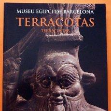 Libros de segunda mano: TERRACOTAS DEL MUSEU EGIPCI - ESTHER PONS MELLADO - MUSEU EGIPCI - 2009 - NUEVO. Lote 169614676