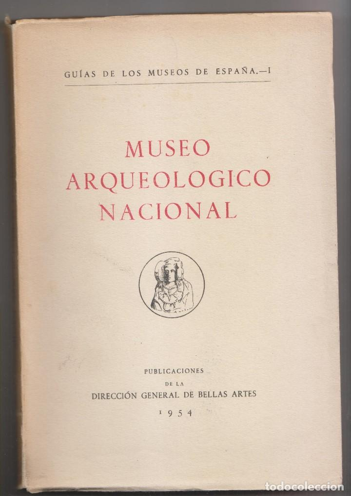 AA. VV.: MUSEO ARQUEOLÓGICO NACIONAL. MADRID, 1954. ARQUEOLOGÍA (Libros de Segunda Mano - Ciencias, Manuales y Oficios - Arqueología)