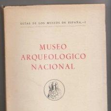 Libros de segunda mano: AA. VV.: MUSEO ARQUEOLÓGICO NACIONAL. MADRID, 1954. ARQUEOLOGÍA. Lote 171062029