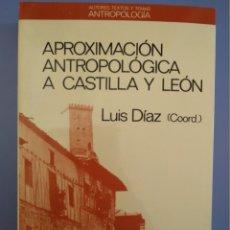 Livros em segunda mão: APROXIMACION ANTROPOLOGICA A CASTILLA Y LEON 1ª EDICION 1988 EDITORIAL ANTHROPOS NUEVO CASTELLANISMO. Lote 172405705